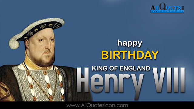English-King-of-England-Henry-VIII-Birthday-English-quotes-Whatsapp-images-Facebook-pictures-wallpapers-photos-greetings-Thought-Sayings-free