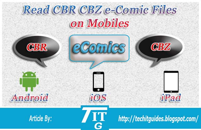 Read CBR CBZ eComic Files on Android iOS iPad Mobiles