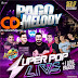 CD (AO VIVO) SUPER POP LIVE 360 NO PAGOMELODY DO KARIBE SHOW 17/09/2018 - DJS ELISON E JUNINHO