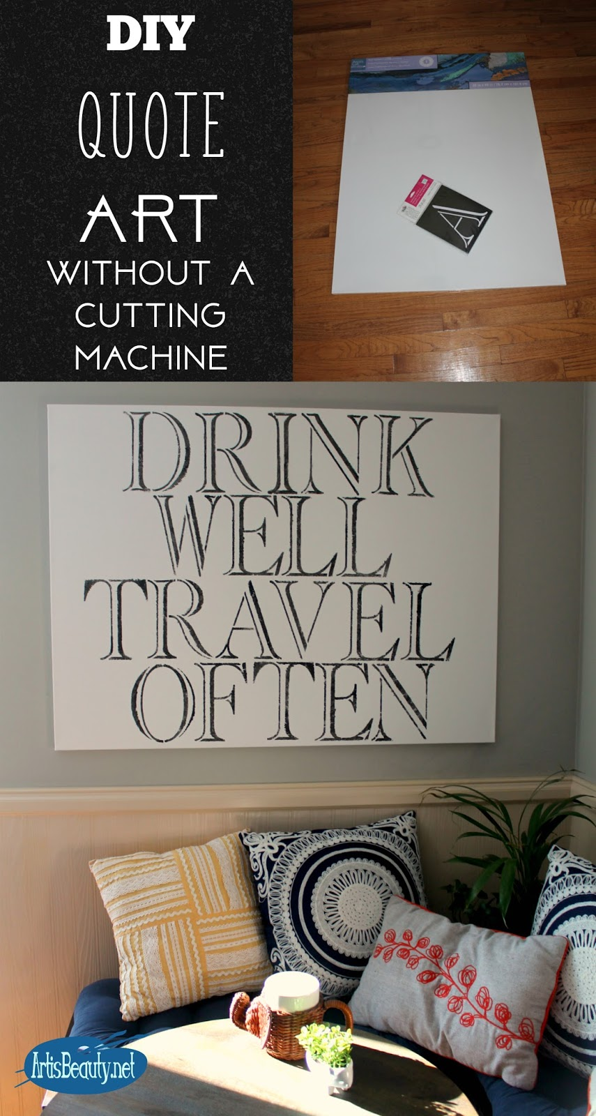 Trend home decor Diy Large scale Quote art without a cutting machine BOHO CHIC drink well travel
