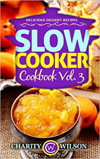 Slow Cooker Cookbook #3: Charity Wilson l LadyD Books