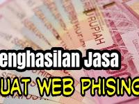 Penghasilan Jasa Buat Web Phising