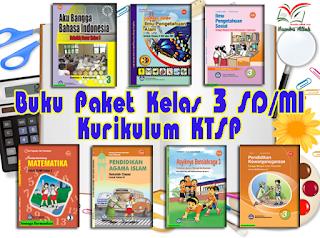 UpDate Free Download Buku Guru dan Siswa Kelas 3 SD Kurikulum Pendidikan 2013 Edisi Revisi 2017