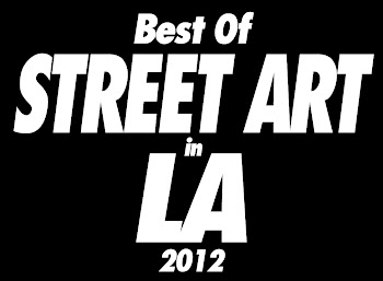 Best of LA Street Art 2012