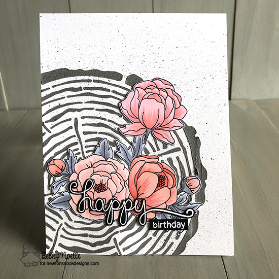 Happy Birthday by Becky features Peony Blooms, Simply Sentimental, and Tree Rings by Newton's Nook Designs; #newtonsnook