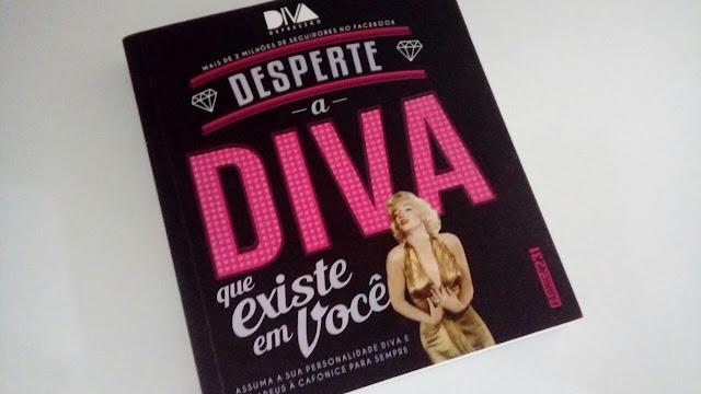 Resenha Livro Desperte a Diva que Existe em Você