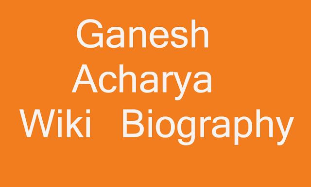 Ganesh Acharya Image