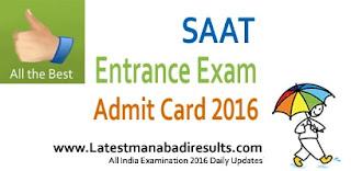 SAAT Admit Card 2016 Download,SOA University Admit Card 2016,Download Online SAAT 2016 Admit Card,SAAT 2016 Entrance Test Hall Ticket