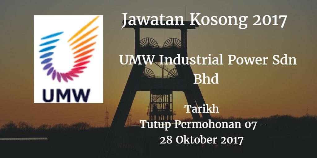 Jawatan Kosong UMW Industrial Power Sdn Bhd 07 - 28 Oktober 2017