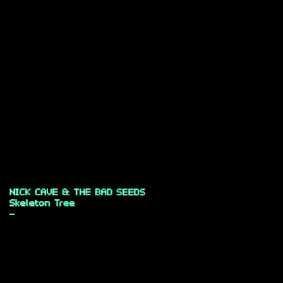 "NICK CAVE AND THE BAD SEEDS ""Skeleton Tree"""