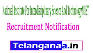 National Institute For Interdisciplinary Science And TechnologyNIIST Recruitment Notification 2017