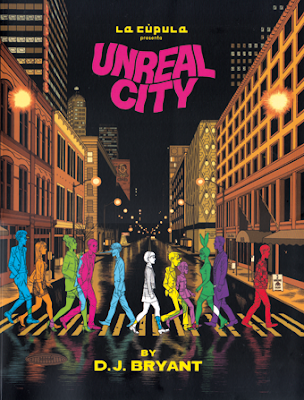 Unreal City de D. J. Bryant. edita La Cupula comic moderno experimental