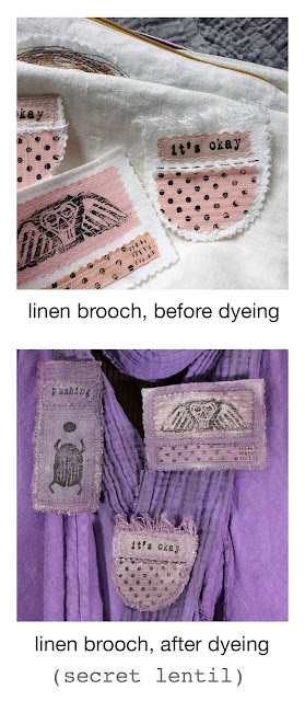 secret lentil linen brooches, before and after hand dyeing