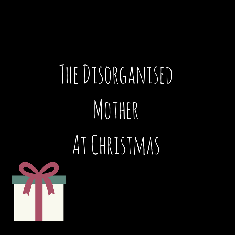 Christmas By Myself This Year.The Disorganised Mother At Christmas Kerry Louise Norris