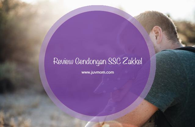 Review Gendongan SSC Zakkel