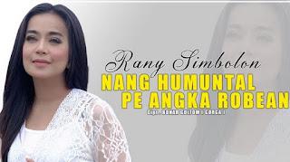 Lirik Lagu Rany Simbolon - Nang Humuntal Pe Angka Robean
