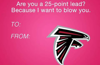 #nfl.-Are you a 25-point lead? because I want to blow you. to: from: #falcons