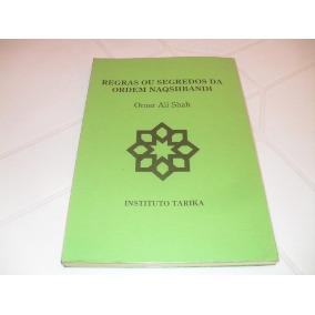 Regras Ou Segredos Da Ordem Naqshbandi