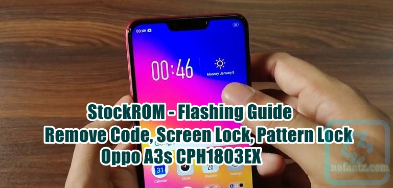 StockROM - Flashing Guide Oppo A3s