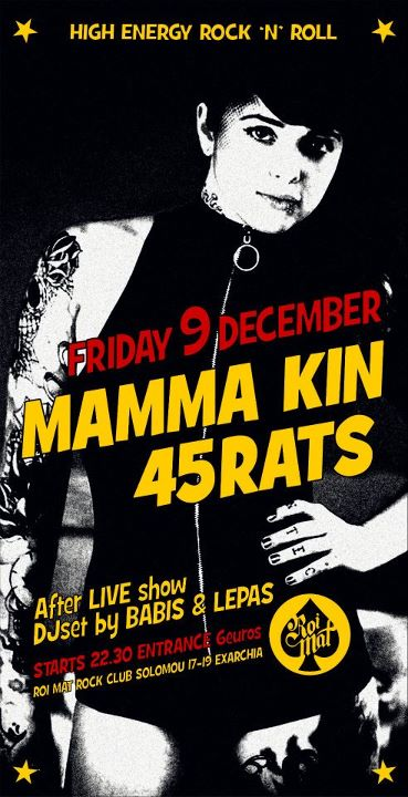 09 December : Mamma Kin, 45Rats Live In Athens