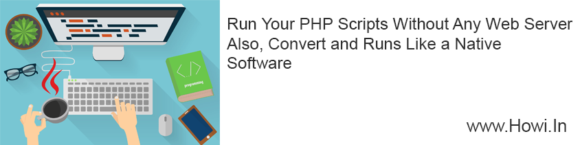 Run PHP Program Without Install Any Software in Your PC