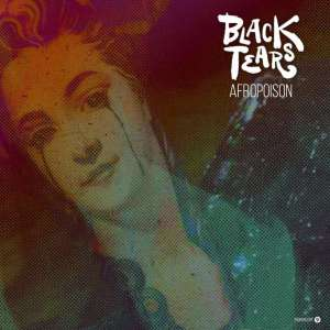 Afropoison – Black Tears (Afro House) 2019