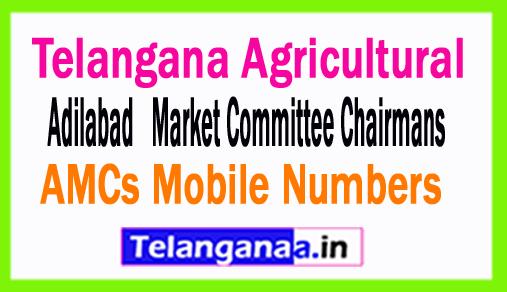 Adilabad AMCs Mobile Numbers List Telangana Agricultural