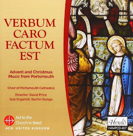 Verbum caro factum est: Advent and Christmas music from Portsmouth; Choir of Portsmouth Cathedral, David Price
