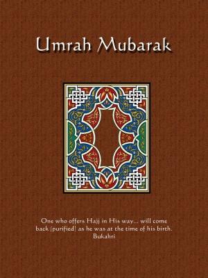 Makkah & Madina: Umrah Mubarak
