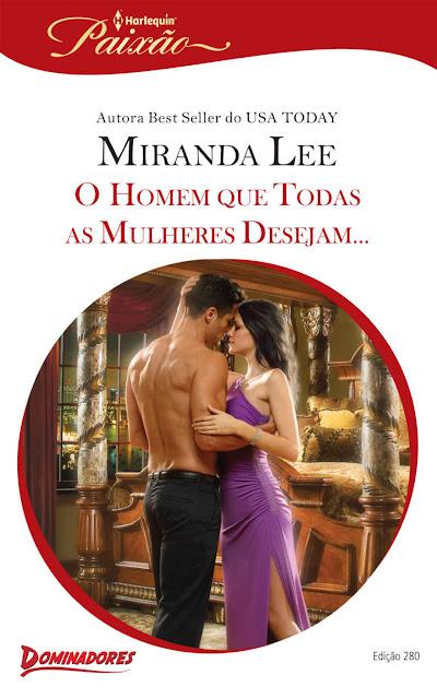 O Homem que Todas as Mulheres Desejam Miranda Lee