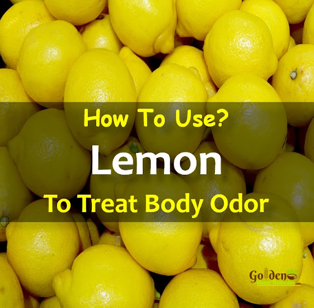 Lemon For Body Odor, Body Odor, How To Get Rid Of Body Odor, Home Remedies For Body Odor, Remedies For Body Odor, Body Odor Treatment,