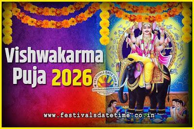 2026 Vishwakarma Puja Date and Time, 2026 Vishwakarma Puja Calendar