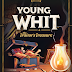 The Young Whit Book Series - Coming Soon