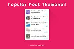 Cara Memasang Widget Popular Post Thumbnail