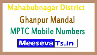 Ghanpur Mandal MPTC Mobile Numbers List Mahabubnagar District in Telangana State