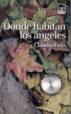 """El placer de leer: """"Donde habitan los ángeles"""" de Claudia"""