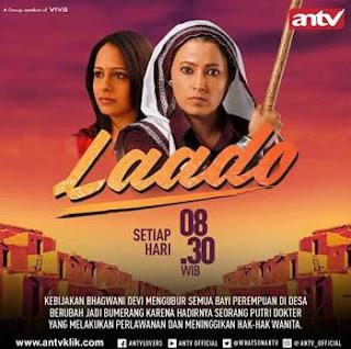 Sinopsis Laado ANTV Episode 8 - Senin 29 Januari 2018