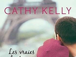 Les vraies histoires d'amour commencent à Paris de Cathy Kelly