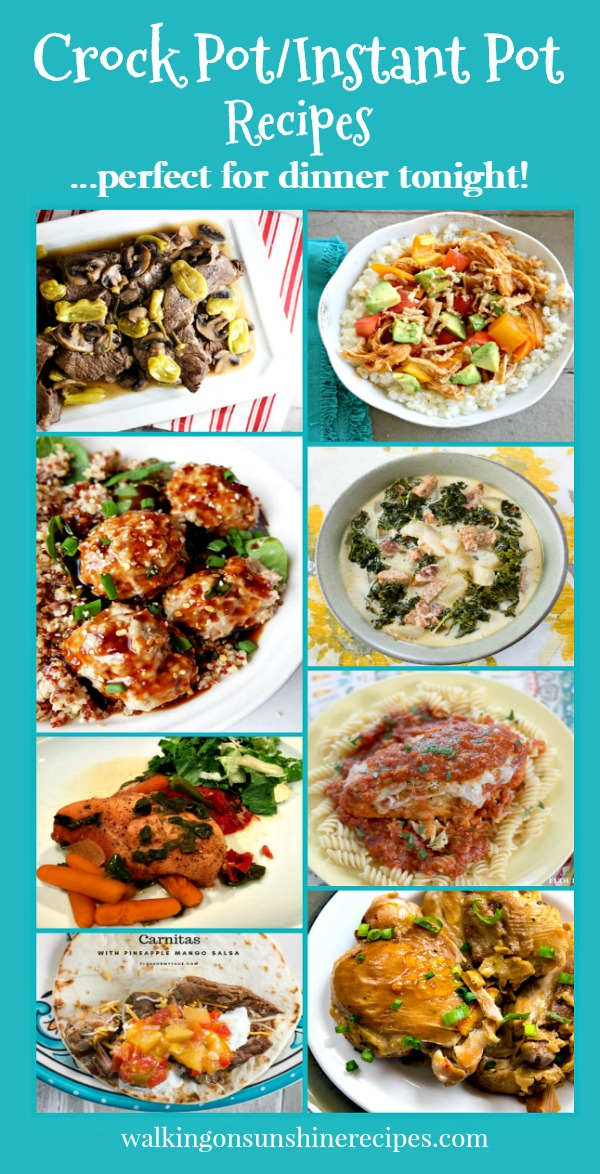 Crock Pot Recipes | Instant Pot Recipes | Perfect for Busy Nights | Walking on Sunshine Recipes