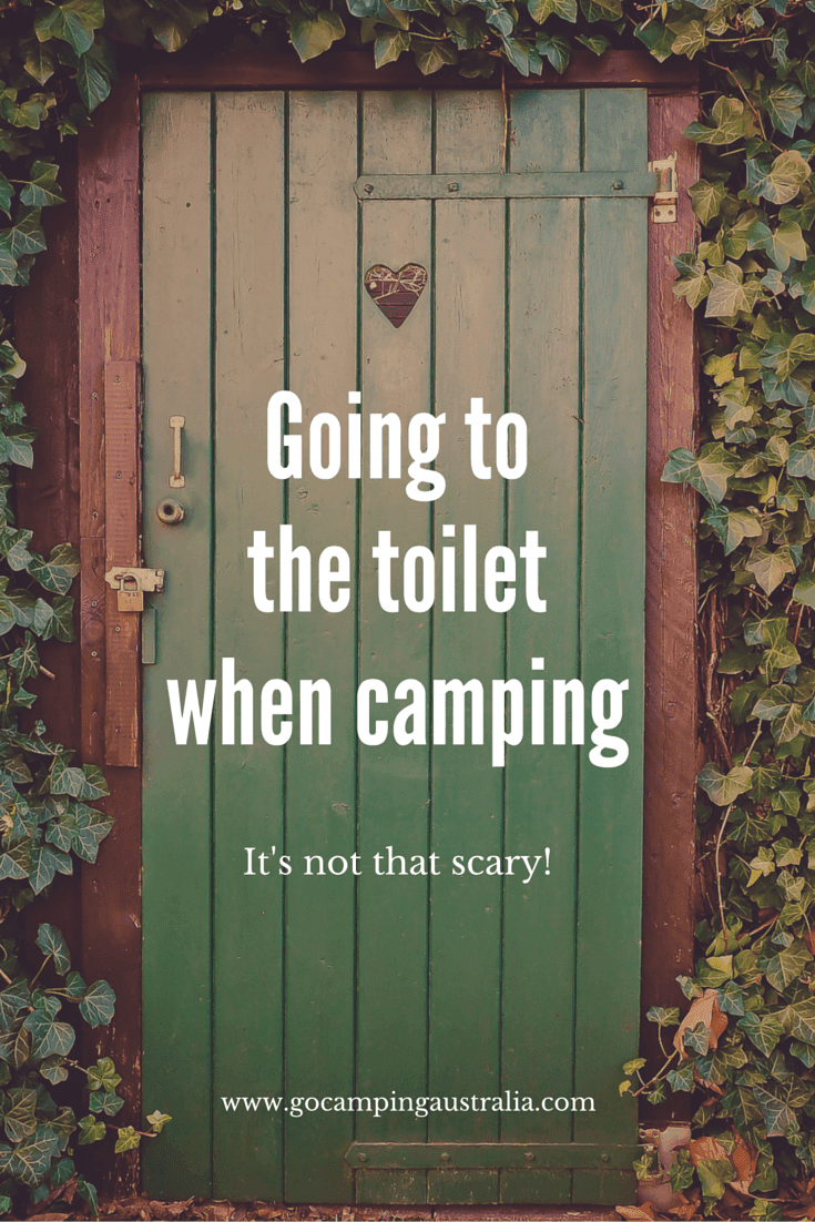 Going to the toilet when camping its not that scary go for Phobia of going to the bathroom