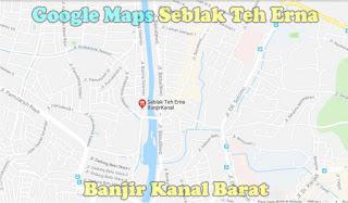 Lokasi Google Maps Seblak Teh Erna Banjir Kanal Barat