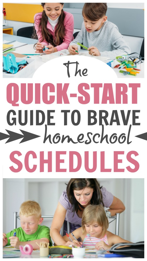 The Quick-Start Guide to Brave Homeschool Schedules #homeschool #homeschooling  #homeschoolbravely