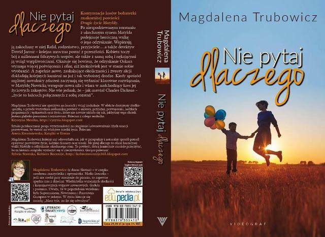Nie pytaj dlaczego – Magdalena Trubowicz. Patronat medialny