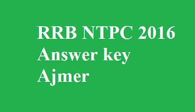 RRB NTPC Answer key Ajmer
