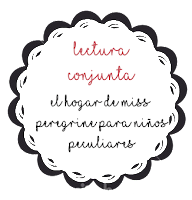 Lectura Conjunta: El hogar de Miss Peregrine para niños peculiares (Banner)
