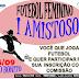 I Amistoso de Futebol Feminino em Alto Bonito, município de Mundo Novo