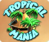 เกมส์ Tropical Mania