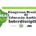 Abertas as Inscrições ao Público para o III Congresso Brasileiro de Educação Ambiental Interdisciplinar