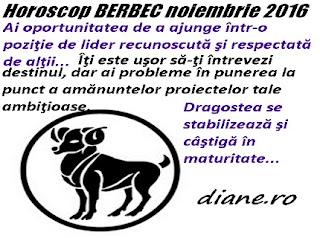Horoscop BERBEC noiembrie 2016