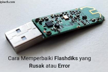 3 Cara Jitu Memperbaiki Flashdiks yang Rusak atau Error